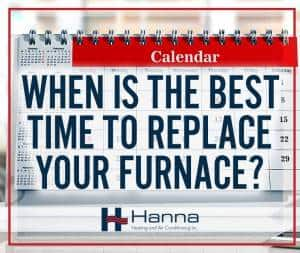 best time to replace furnace